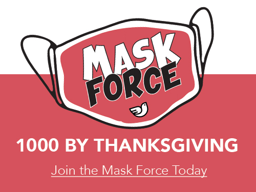 Mask Force: 1000 By Thanksgiving!